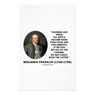 Benjamin Franklin Idleness Pride Tax Heavier Hand Stationery