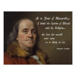 Benjamin Franklin Jesus Poster