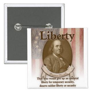 Benjamin Franklin - libertad Pins