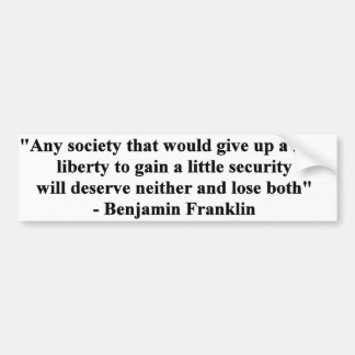 Benjamin Franklin - Liberty Quote on white Bumper Sticker