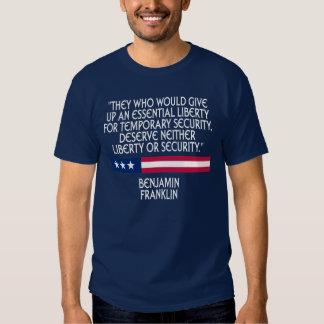 Benjamin Franklin - Liberty vs. Security Shirt