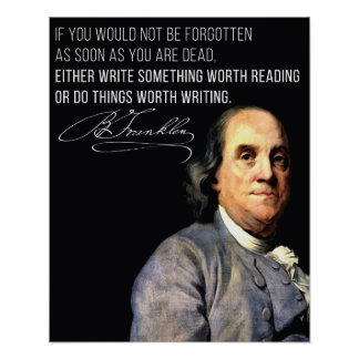 Benjamin Franklin Life advice quote poster