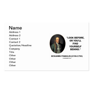 Benjamin Franklin Look Before Find Yourself Behind Business Card Templates