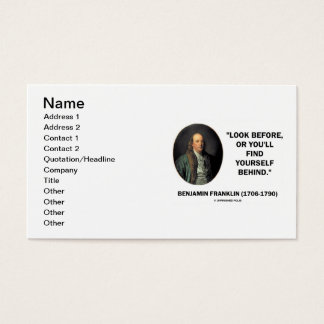Benjamin Franklin Look Before Find Yourself Behind Business Card