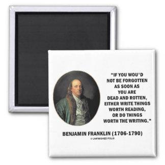 Benjamin Franklin Not Be Forgotten Reading Writing Refrigerator Magnet