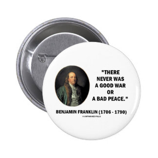 Benjamin Franklin nunca era buena guerra o mala pa Pins