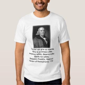 Benjamin Franklin on Freedom T Shirt