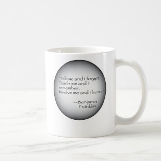Benjamin Franklin Quote Coffee Mug