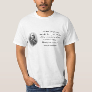 Benjamin Franklin Quote on Safety T-Shirt