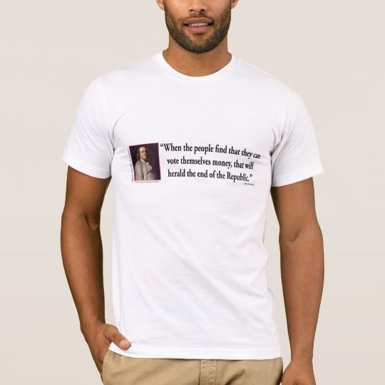 Benjamin Franklin Quote T-Shirt