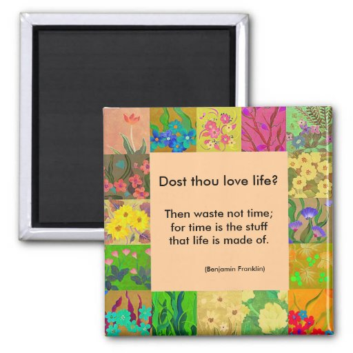 Benjamin Franklin quote with floral border magnet