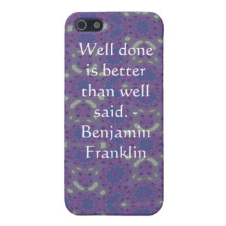 Benjamin Franklin Quote With Primitive Design Cases For iPhone 5