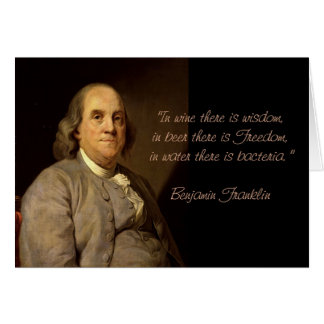 Benjamin Franklin Quotes Birthday card