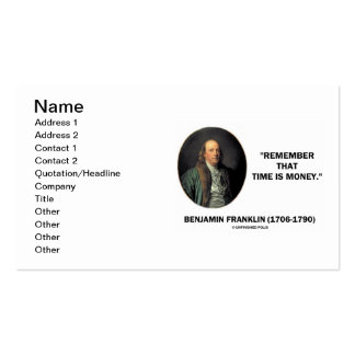 Benjamin Franklin Remember That Time Is Money Double-Sided Standard Business Cards (Pack Of 100)