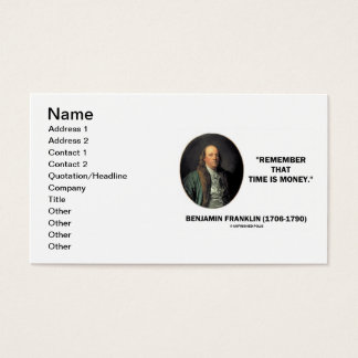 Benjamin Franklin Remember That Time Is Money Business Card