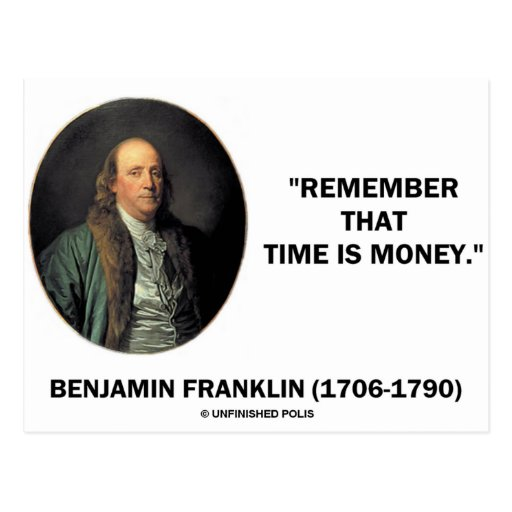 an analysis of benjamin franklin quote dost thou love lifethen do not squander time for that if the  Search for a quote by entering text from benjamin franklin an account of the supremest court of but dost thou love life, then do not squander time.