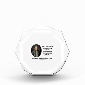 Benjamin Franklin Sell Not Virtue Nor Liberty Acrylic Award