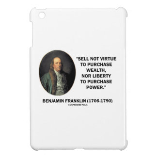 Benjamin Franklin Sell Not Virtue Nor Liberty iPad Mini Cover