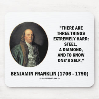 Benjamin Franklin Three Things Extremely Hard Mouse Pad