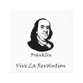 Benjamin Franklin - Vive La Revolution Canvas Print