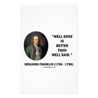 Benjamin Franklin Well Done Better Than Well Said Stationery