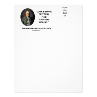 Benjamin Frankln Look Before Find Yourself Behind Letterhead