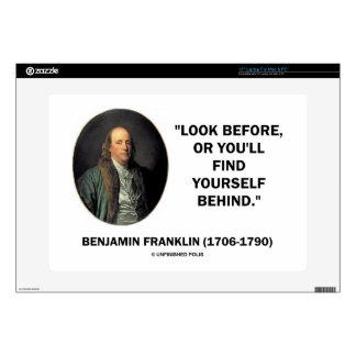 Benjamin Frankln Look Before Find Yourself Behind Skin For Laptop