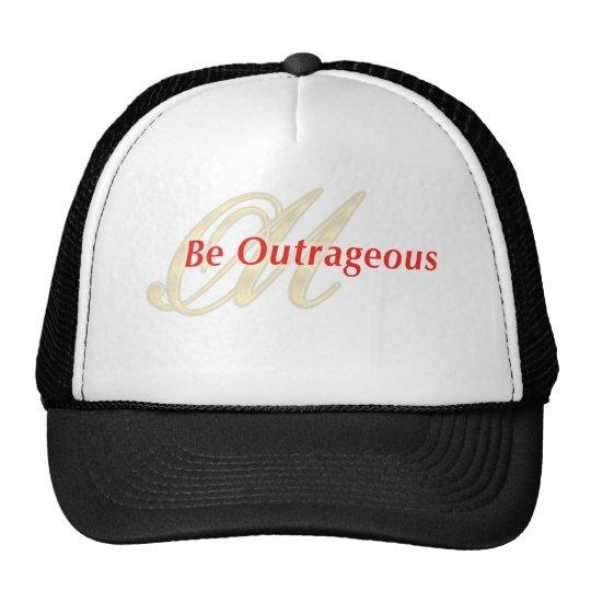 BeOutrageous Trucker Hat