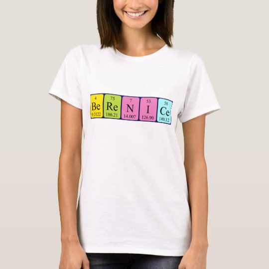 Berenice periodic table name shirt
