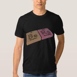 Berg as Be Beryllium and Rg Roentgenium Tee Shirt