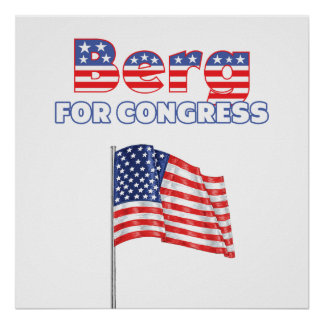 Berg for Congress Patriotic American Flag Poster