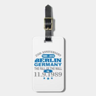 Berlin Wall Germany 25 Year Anniversary Luggage Tag