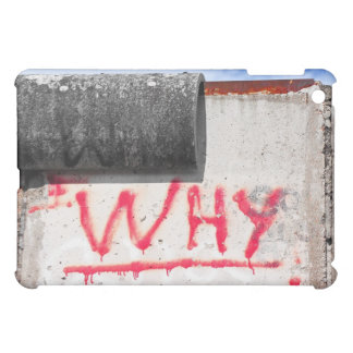 Berlin Wall, Graffiti, Why ? iPad Mini Cover