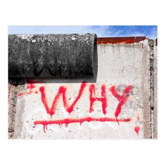 Berlin Wall, Graffiti, Why ? Postcard
