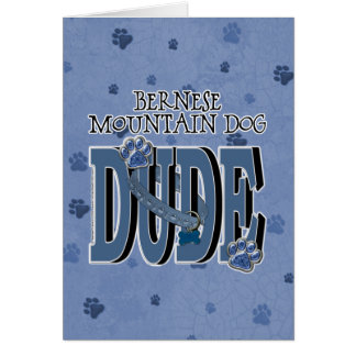 Bernese Mountain Dog DUDE Card