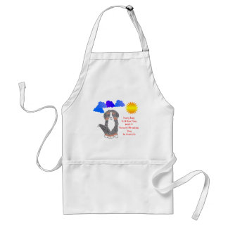 Bernese Mountain Dog Every Day Is A Good Day Apron