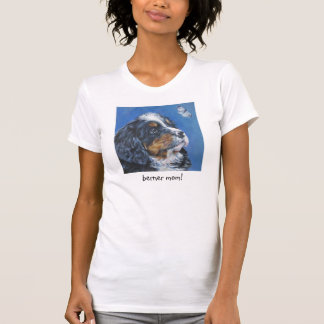 Bernese Mountain Dog mom  t shirt mothers day