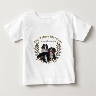 Bernese Mt. Dog Can't Have Just One Baby T-Shirt