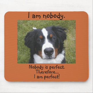 Bernese puppy face...nobody is perfect. mouse pad