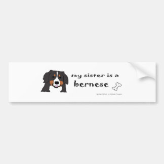 BerneseSister Bumper Sticker