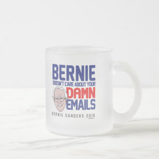Bernie doesn't care about your emails frosted glass coffee mug
