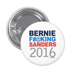 Bernie Effing Sanders 2016 Pinback Button