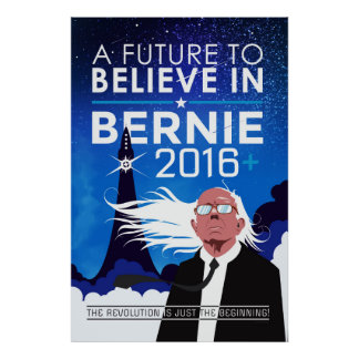 Bernie - Future to Believe In Poster