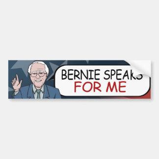 Bernie habla para mí - las chorreadoras de Bernie Pegatina Para Auto