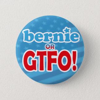 Bernie or GTFO! - Badge Button