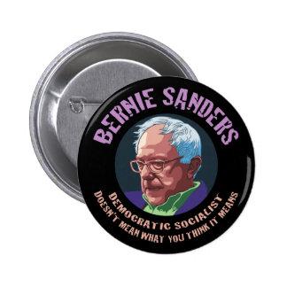 Bernie-Qué usted piensa significa Pin Redondo De 2 Pulgadas