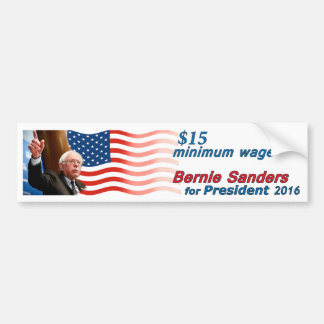 Bernie Sanders: $15 Minimum Wage Bumper Sticker
