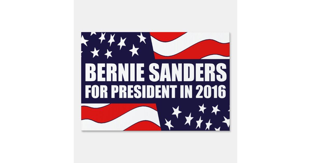 Bernie Sanders 2016 Lawn Sign | Zazzle
