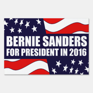 Bernie Sanders 2016 Lawn Sign
