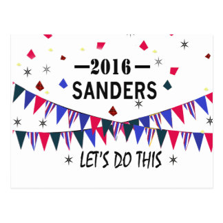Bernie Sanders 2016 . Let's Do this. Postcard